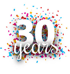 Thirty years anniversary with colorful confetti vector