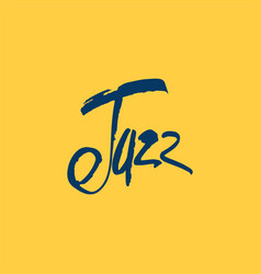 jazz brush pen lettering ink inscription vector image