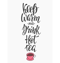 Quote Winter hot drink typography vector image vector image