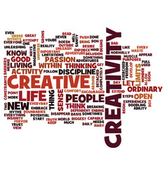Let creativity reign text background word cloud vector