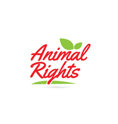 Animal rights hand written word text for vector