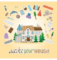 Make Your House vector