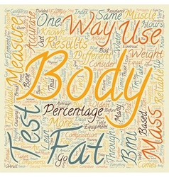 How To Test Body Fat text background wordcloud vector image vector image