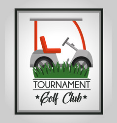 golf club tournament car sport on grass vector image