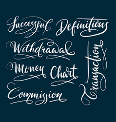 Successful and commission hand written typography vector
