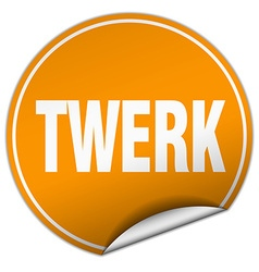 Twerk round orange sticker isolated on white vector