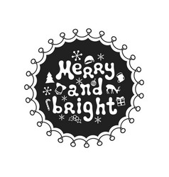 merry and bright calligraphy phrase handwritten vector image