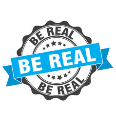 Be real stamp sign seal vector