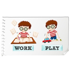 Opposite adjectives work and play vector image