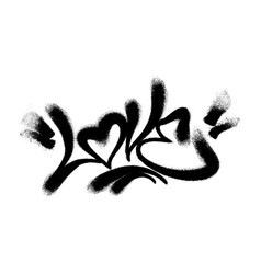 sprayed love font graffiti with overspray in black vector image