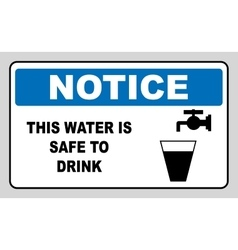 Drinking water sign This water is safe to drink vector