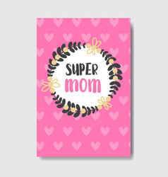 super mom hand drawing calligraphy on pink vector image