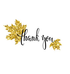 thank you with gold glitter maple leaf hand drawn vector image