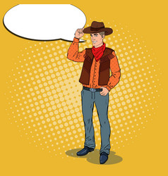 pop art cowboy in hat with comic speech bubble vector image