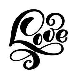 handwritten inscription love happy valentines day vector image