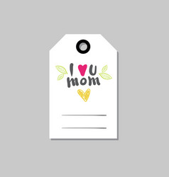 mothers day greeting card or shopping tag for vector image