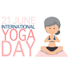 International yoga day june 21 banner with old vector