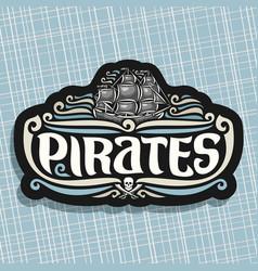 Logo for pirates theme vector