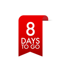 8 days to go red label red web ribbon vector