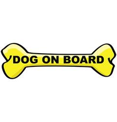 dog on board cartoon sign vector image