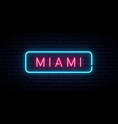 miami neon sign bright light signboard banner vector image