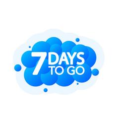 Seven days to go bubble banner blue emblem label vector