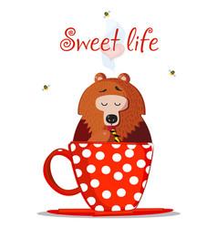 Sweet life cute cartoon bear character sit in mug vector