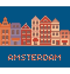 pixel art shows amsterdam holland facades of old vector image vector image