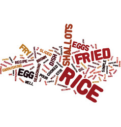 Egg fried rice text background word cloud concept vector