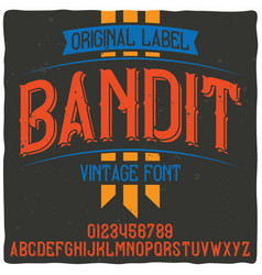 Original label typeface named bandit vector