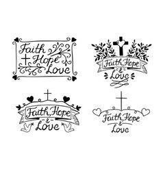 set with 4 hand lettering inscription faith hope vector image