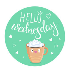 hello wednesday vector image