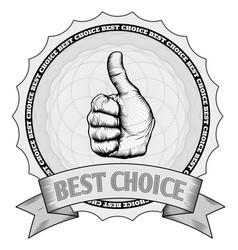 thumbs up best choice award badge vector image