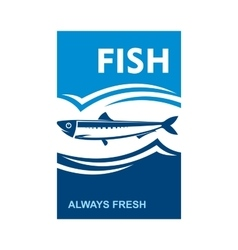 Always fresh fish icon for seafood design vector image vector image