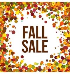 Fall Sale promo label Autumnal confetti template vector image