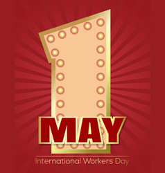 international workers day card retro neon sign vector image