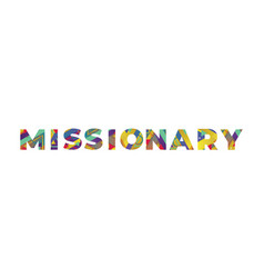 Missionary concept retro colorful word art vector
