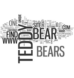 where will i find the best teddy bears text word vector image vector image