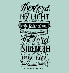 hand lettering with bible verse the lord is my vector image vector image