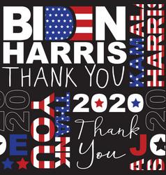 biden harris president elect thank you seamless vector image