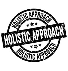 Holistic approach round grunge black stamp vector