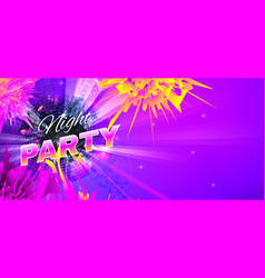 night party theme abstract banner vector image