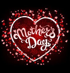Mothers day lettering in heart vector