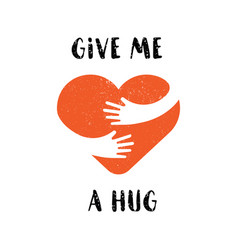 hug yourself logo give me a hug love yourself vector image