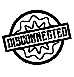 Disconnected stamp on white isolated vector