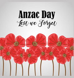 Flowers to anzac holiday and memorial war vector