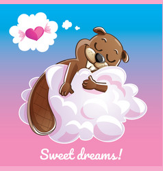 greeting card with a cartoon beaver on the cloud vector image