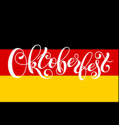 oktoberfest letterin on germany flag template for vector image