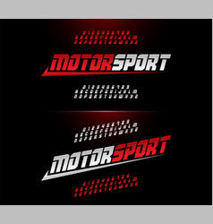 Sport modern alphabet and number fonts motor vector