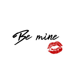 be mine phrase quote for valentine s day with red vector image